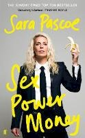 Sara Pascoe - Sex Power Money - 9780571335992 - S9780571335992