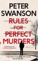 Swanson, Peter - Rules for Perfect Murders - 9780571342372 - 9780571342372