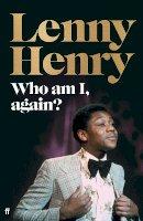 Henry, Lenny - Who am I, again? - 9780571342594 - S9780571342594