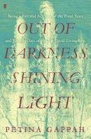 Gappah, Petina - Out of Darkness, Shining Light - 9780571345335 - 9780571345335