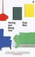 Biss, Eula - Having and Being Had - 9780571346424 - 9780571346424