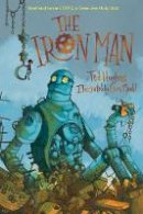 Hughes, Ted - The Iron Man - 9780571348879 - 9780571348879