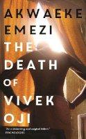 Emezi, Akwaeke - The Death of Vivek Oji - 9780571350995 - 9780571350995