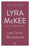 McKee, Lyra - Lost, Found, Remembered - 9780571351442 - 9780571351442