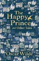 Wilde, Oscar - The Happy Prince and Other Tales (Liberty Classics) - 9780571355846 - 9780571355846
