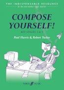Harris, Paul; Tucker, Richard - Compose Yourself! - 9780571519903 - V9780571519903