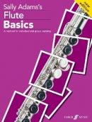 Adams, Sally - Flute Basics - 9780571520015 - V9780571520015