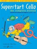 Cohen, Mary; Bruce, William - Superstart Cello - 9780571522965 - V9780571522965