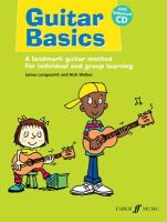 James Longworth, Nick Walker - Guitar Basics: A Landmark Guitar Method for Individual and Group Learning (Book & CD) (Faber Edition) - 9780571532285 - V9780571532285