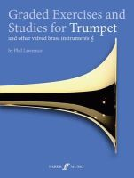 Lawrence, Phil - Graded Exercises and Studies for Trumpet - 9780571537273 - V9780571537273