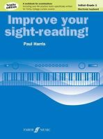 Harris, Paul - Improve Your Sight-Reading! Electronic Keyboard Initial to Grade 1 Trinity Edition - 9780571538256 - V9780571538256