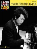 Lang, Lang - Lang Lang Piano Academy: Mastering the Piano 3 (Piano Solo) - 9780571538539 - V9780571538539
