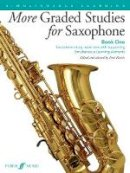 Harris, Paul - More Graded Studies for Saxophone: Book 1: Study Repertoire with Supporting Elements for Alto Saxophone Grades 1 to 5 - 9780571539512 - V9780571539512