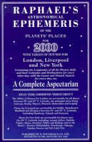 "Raphael, Edwin, W. Foulsham & Co. Ltd. - Raphael's Astronomical Ephemeris of the Planets' Places for 2000: A Complete Aspectarian : Mean Obliquity of the Ecliptic, 2000, 23 26' 21"" - 9780572023843 - V9780572023843"