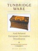 Austen, Brian - Tunbridge Ware and Related European Decorative Woodwares - 9780572025458 - V9780572025458