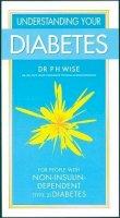 P H Wise - Understanding Your Diabetes: Non-insulin Dependent - 9780572025472 - KHS1002406