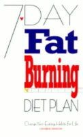 Atkinson, Catherine - 7-Day Fat Burning Diet Plan: Change Your Eating Habits for Life - 9780572025656 - V9780572025656