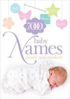 Spence, Hilary - 7000 Baby Names: Classic and Modern - 9780572026479 - KRA0013271