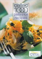 Carolyn Humphries - The Classic 1000 Pasta and Rice Recipes - 9780572028671 - KEX0166217