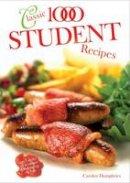 Carolyn Humphries - Classic 1000 Student Recipes - 9780572029814 - V9780572029814