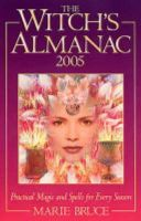 Marie Bruce - Witch's Almanac: Practical Magic and Spells for Every Season - 9780572030063 - KEX0163276