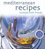 Polly Baptist - Mediterranean Recipes to Enjoy with Friends - 9780572030506 - KHS0063032