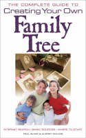 Paul Blake, Audrey Collins - Complete Guide to Creating Your Own Family Tree - 9780572031602 - V9780572031602