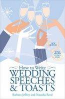 Barbara Jeffrey, Natasha Reed - How to Write Wedding Speeches and Toasts - 9780572034535 - KRF0012541