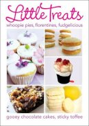 Foulsham - Little Treats: Whoopie Pies, Florentines, Fudgelicious, Gooey Chocolate Cakes, Sticky Toffee (International Bakers) - 9780572036652 - V9780572036652
