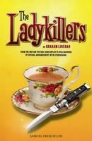 Linehan, Graham, Rose, Wiliam - The Ladykillers - 9780573112256 - V9780573112256