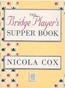 Cox, Nicola - Bridge Player's Supper Book (MASTER BRIDGE) - 9780575059450 - V9780575059450