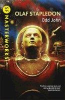 Stapledon, Olaf - Odd John (S.F. Masterworks) - 9780575072244 - 9780575072244