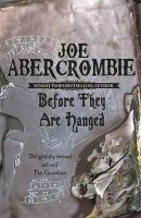 Abercrombie, Joe - Before They Are Hanged (First Law 2) - 9780575082014 - 9780575082014