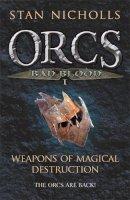 Nicholls, Stan - Orcs Bad Blood Vol. 1: v. 1 (Gollancz S.F.) - 9780575082939 - KRF0023524