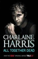 Harris, Charlaine - All Together Dead - 9780575083929 - KAK0005702