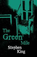 Stephen King - The Green Mile - 9780575084346 - 9780575084346
