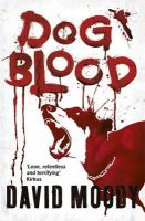 Moody, David - Dog Blood - 9780575084759 - V9780575084759