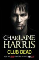 Harris, Charlaine - Club Dead: A True Blood Novel - 9780575089402 - KTM0005390