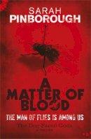 Pinborough, Sarah - Matter of Blood - 9780575089471 - V9780575089471