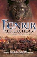M. D. Lachlan - Fenrir - 9780575089655 - KRA0010004