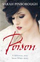 Pinborough, Sarah - Poison - 9780575092990 - V9780575092990