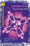Joanna Russ - The Female Man - 9780575094994 - 9780575094994