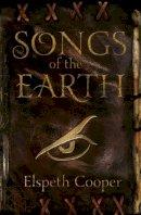 Elspeth Cooper - Songs of the Earth (Wild Hunt Trilogy 1) - 9780575096165 - V9780575096165
