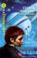 Holland, Cecelia - Floating Worlds - 9780575108233 - V9780575108233