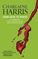 Harris, Charlaine - From Dead to Worse - 9780575117099 - V9780575117099