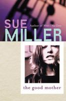 Miller, Sue - The Good Mother - 9780575403208 - KTM0004550