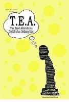 Davis, Derek, Davis, Nikki - T.E.A. The Ered Adventures: Life of an Ordinary Idiot - 9780578034133 - V9780578034133