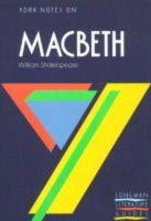 Macrae, Alasdair D. F. - York Notes on William Shakespeare's Macbeth (Longman Literature Guides) - 9780582022805 - KEX0213219
