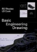Rhodes, R.S.; Cook, L.B. - Basic Engineering Drawing - 9780582065949 - V9780582065949