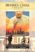 Moise, Edwin - History of Modern China (The Present and The Past) - 9780582074804 - KEX0235693